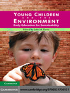 Young Children and the Environment (eBook): Early Education for Sustainability