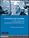 Constituting Equality (eBook): Gender Equality and Comparative Constitutional Law