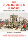 The Punisher's Brain (eBook): The Evolution of Judge and Jury