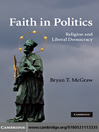 Faith in Politics (eBook): Religion and Liberal Democracy