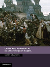 Crime and Punishment in Early Modern Russia (eBook)