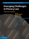 Emerging Challenges in Privacy Law (eBook): Comparative Perspectives