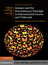 Science and the Precautionary Principle in International Courts and Tribunals (eBook): Expert Evidence, Burden of Proof and Finality