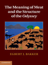 The Meaning of Meat and the Structure of the Odyssey (eBook)