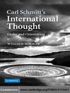 Carl Schmitt's International Thought (eBook): Order and Orientation