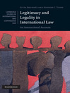 Legitimacy and Legality in International Law (eBook): An Interactional Account