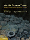 Identity Process Theory (eBook): Identity, Social Action and Social Change