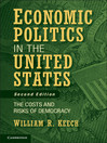 Economic Politics in the United States (eBook): The Costs and Risks of Democracy
