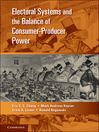 Electoral Systems and the Balance of Consumer-Producer Power (eBook)