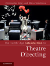 The Cambridge Introduction to Theatre Directing (eBook)