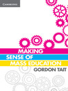 Making Sense of Mass Education (eBook)