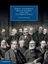 Moral Authority, Men of Science, and the Victorian Novel (eBook)
