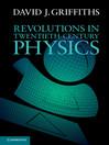 Revolutions in Twentieth-Century Physics (eBook)
