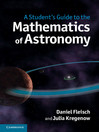 A Student's Guide to the Mathematics of Astronomy (eBook)