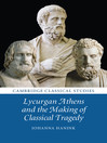 Lycurgan Athens and the Making of Classical Tragedy (eBook)