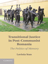 Transitional Justice in Post-Communist Romania (eBook)