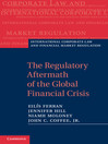The Regulatory Aftermath of the Global Financial Crisis (eBook)