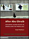 After Abu Ghraib (eBook): Exploring Human Rights in America and the Middle East