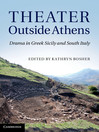Theater Outside Athens (eBook)