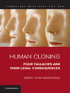 Human Cloning (eBook): Cambridge Bioethics and Law Series, Book 21