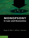 Monopsony in Law and Economics (eBook)