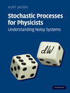 Stochastic Processes for Physicists (eBook): Understanding Noisy Systems