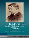 G. E. Moore (eBook): Early Philosophical Writings