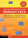SBA and MTF MCQs for the Primary FRCA (eBook)