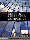 Building Respected Companies (eBook): Rethinking Business Leadership and the Purpose of the Firm