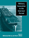 Military Innovation in the Interwar Period (eBook)