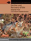 Decline and Recovery of the Island Fox (eBook): A Case Study for Population Recovery