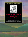 The Cambridge Companion to the Spanish Novel (eBook): From 1600 to the Present