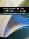 Consumer Credit, Debt and Investment in Europe (eBook)