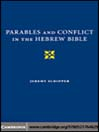 Parables and Conflict in the Hebrew Bible (eBook)