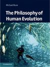 The Philosophy of Human Evolution (eBook)