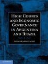 High Courts and Economic Governance in Argentina and Brazil (eBook)