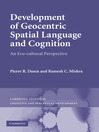 Development of Geocentric Spatial Language and Cognition (eBook)