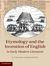 Etymology and the Invention of English in Early Modern Literature (eBook)
