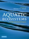 Aquatic Ecosystems (eBook): Trends and Global Prospects