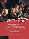 Diplomatic Counterinsurgency (eBook): Lessons from Bosnia and Herzegovina
