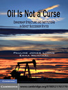 Oil Is Not a Curse (eBook): Ownership Structure and Institutions in Soviet Successor States