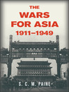 The Wars for Asia, 1911-1949 (eBook)