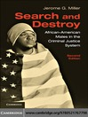 Search and Destroy (eBook): African-American Males in the Criminal Justice System