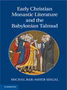 Early Christian Monastic Literature and the Babylonian Talmud (eBook)