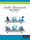 Stahl's Illustrated Mood Stabilizers (eBook)