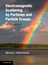 Electromagnetic Scattering by Particles and Particle Groups (eBook): An Introduction