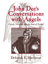 John Dee's Conversations with Angels (eBook)