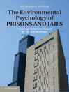 The Environmental Psychology of Prisons and Jails (eBook)