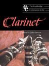 The Cambridge Companion to the Clarinet (eBook)
