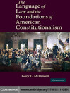 The Language of Law and the Foundations of American Constitutionalism (eBook)